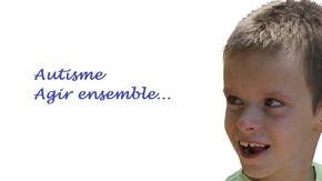 Agir pour l'autisme : Ensemble tout devient possible