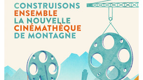 Cinémathèque de Montagne : Atteignons les sommets !