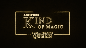 Another Kind of Magic : A vocal tribute to Queen