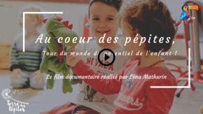 Film documentaire Au coeur des pépites : Tour du monde du potentiel de l'enfant