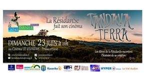 Tandava Terra  : La RésidanSe fait son cinéma !