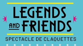 LEGENDS AND FRIENDS  : une scénographie LEGENDS AND FRIENDS