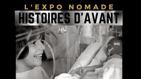 Histoires d'avant...L'expo nomade : Découvrir en douceur le monde de la prématurité