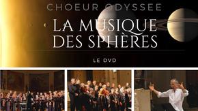 Les Sphères- 1er DVD du Choeur Odyssée : Un pont entre la renaissance et nos jours