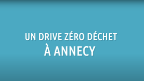 Drive zéro déchet à Annecy  : Vos courses en un clic sans plastique !