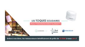 Les Toques Solidaires  : Un fonds de solidarité pour les restaurateurs !