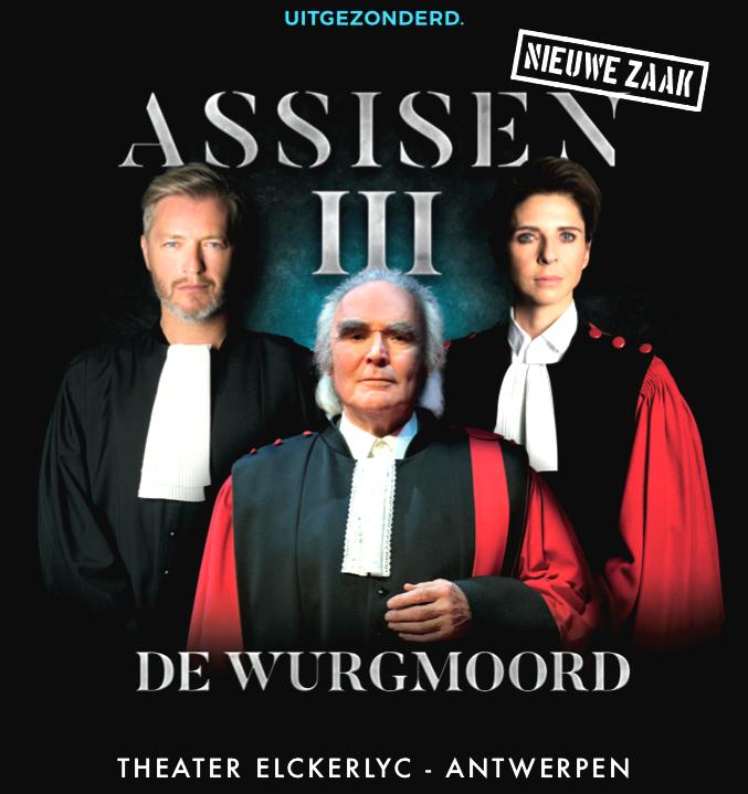 Toneelvoorstelling 'ASSISEN 3 - De Wurgmoord' in theater Elckerlyc - Antwerpen