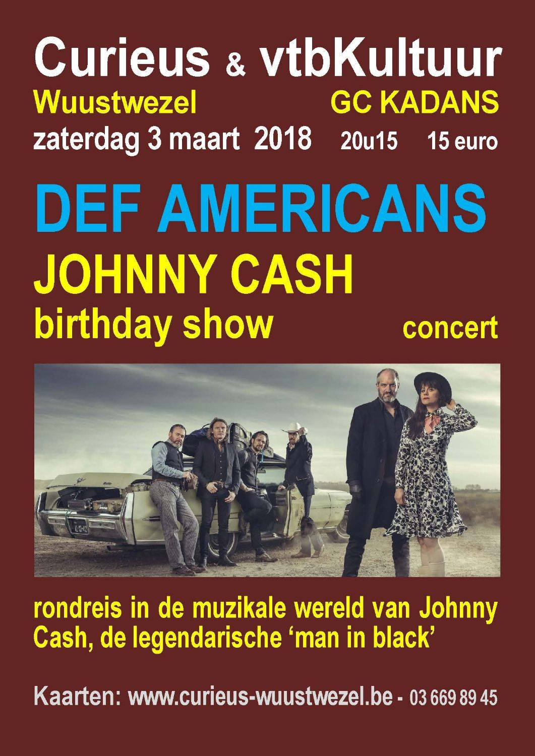 DEF AMERICANS -JOHNNY CASH BIRTHDAY SHOW