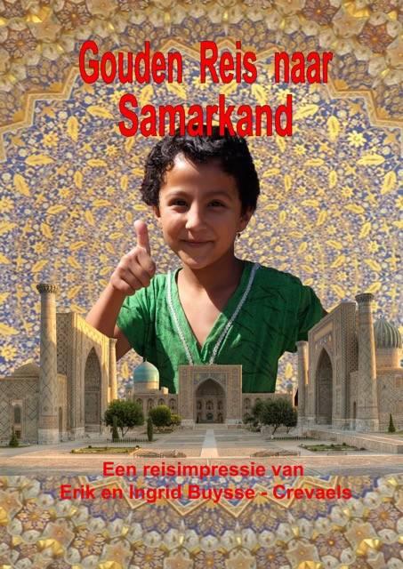 De Gouden Reis naar Samarkand