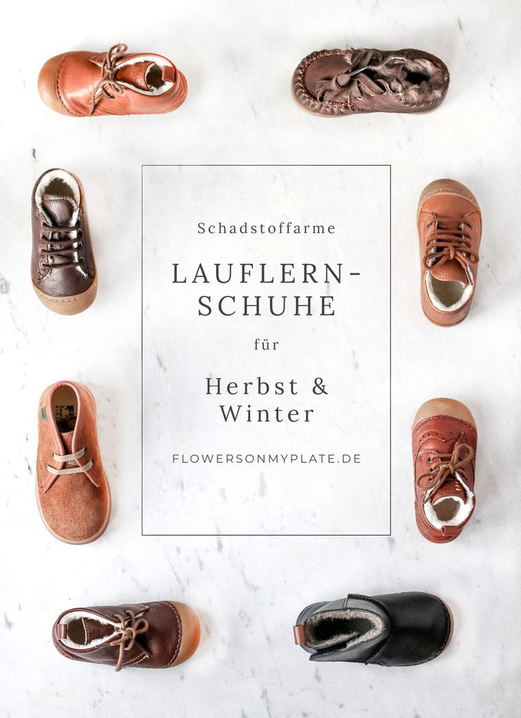 Schadstoffarme Lauflernschuhe für Herbst/Winter {flowers on my plate}
