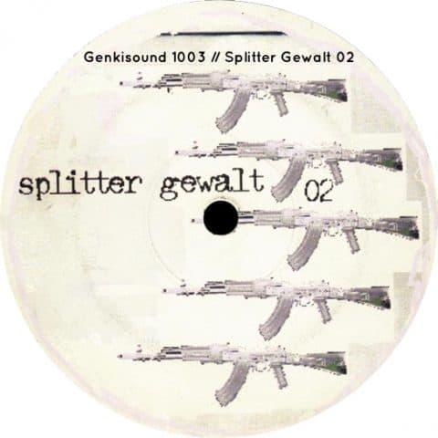 Genkisound 1003 // Splitter Gewalt 02 (re-issue)