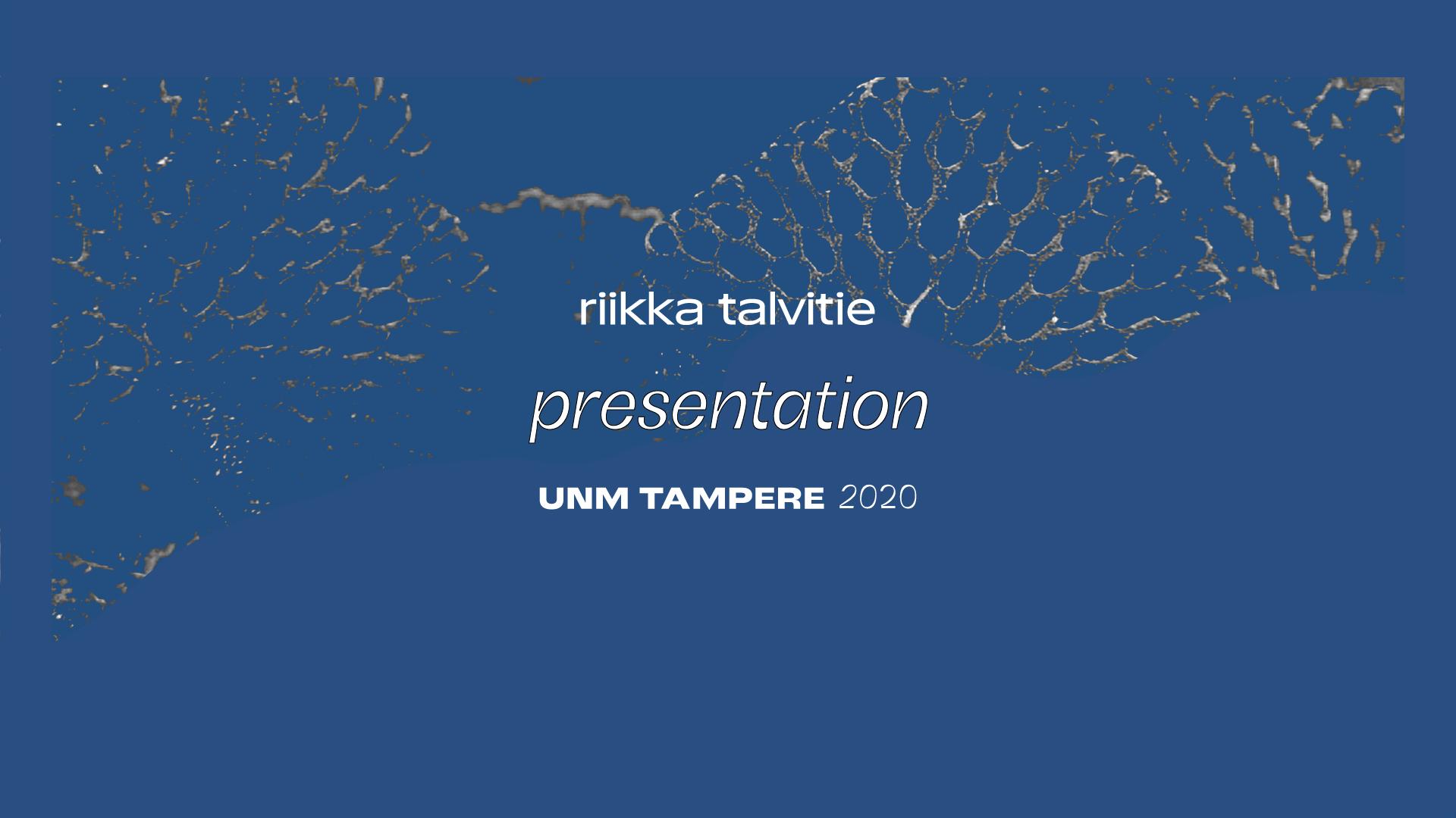 UNM 2020: Esitelmä #2 – Riikka Talvitie