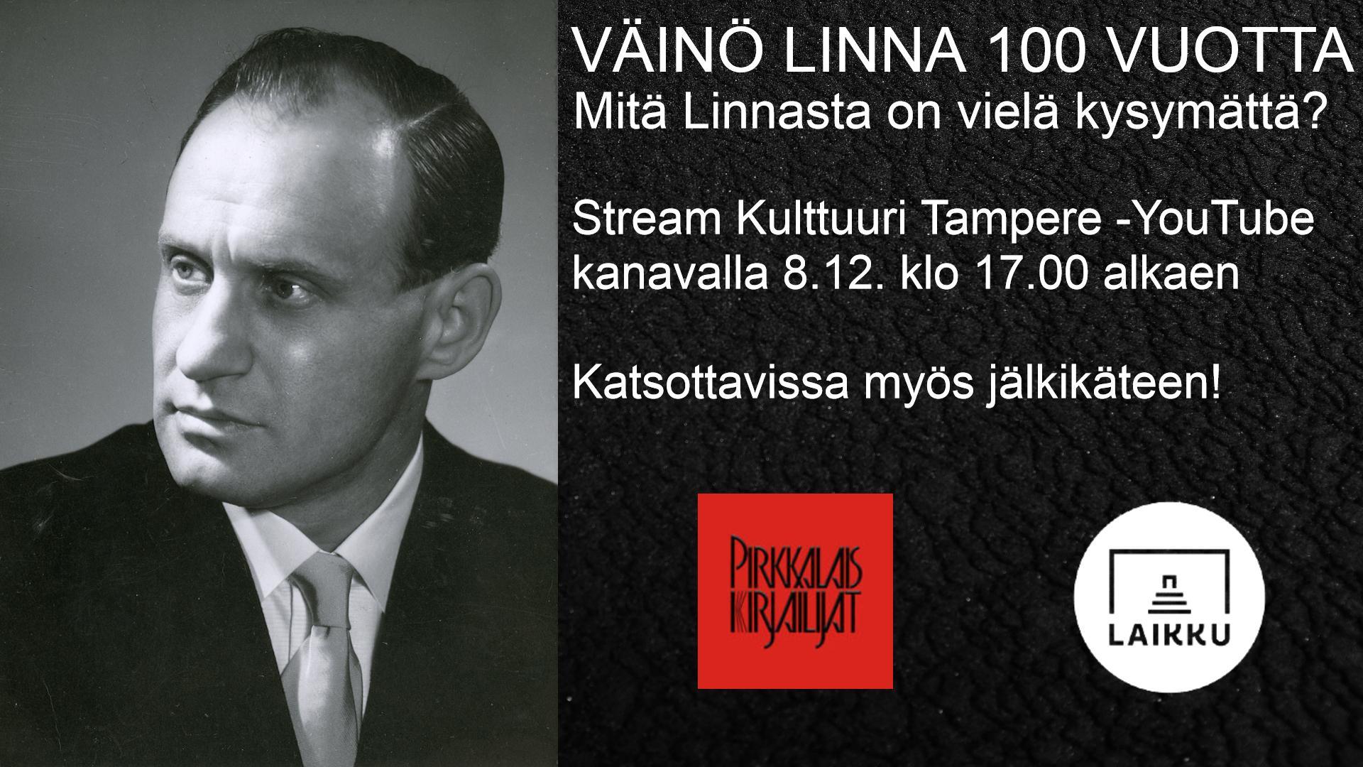 VERKKOTAPAHTUMA: Mitä Linnasta on vielä kysymättä? - Väinö Linna 100 vuotta