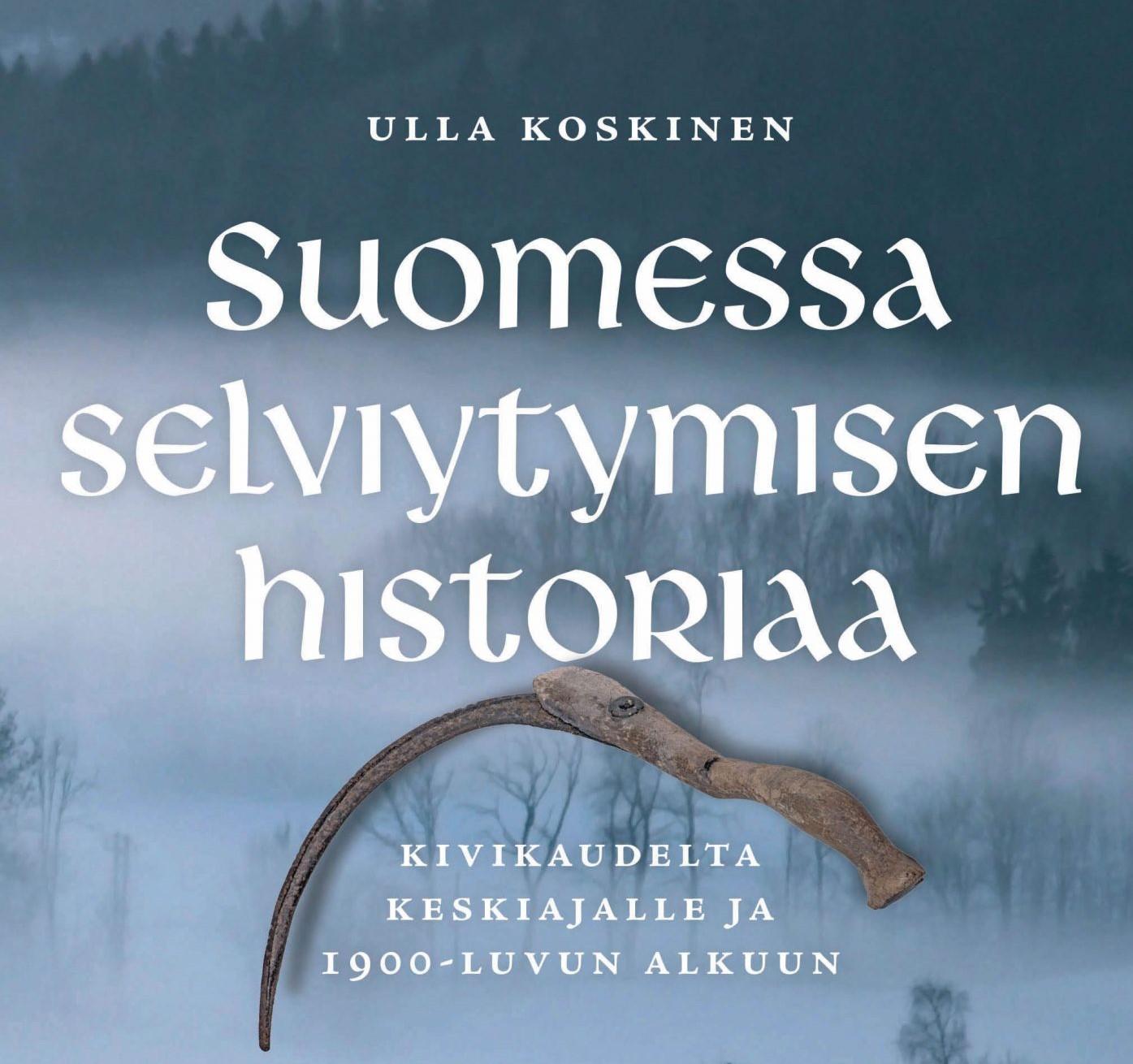 Luentotilaisuus: Suomessa selviytymisen historiaa