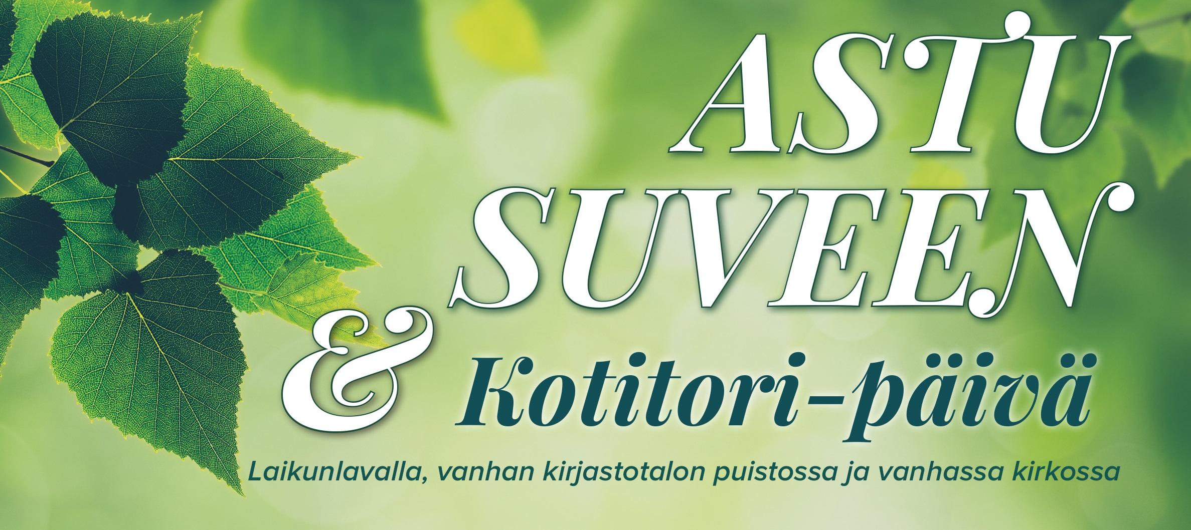 Astu suveen & Kotitori -päivä