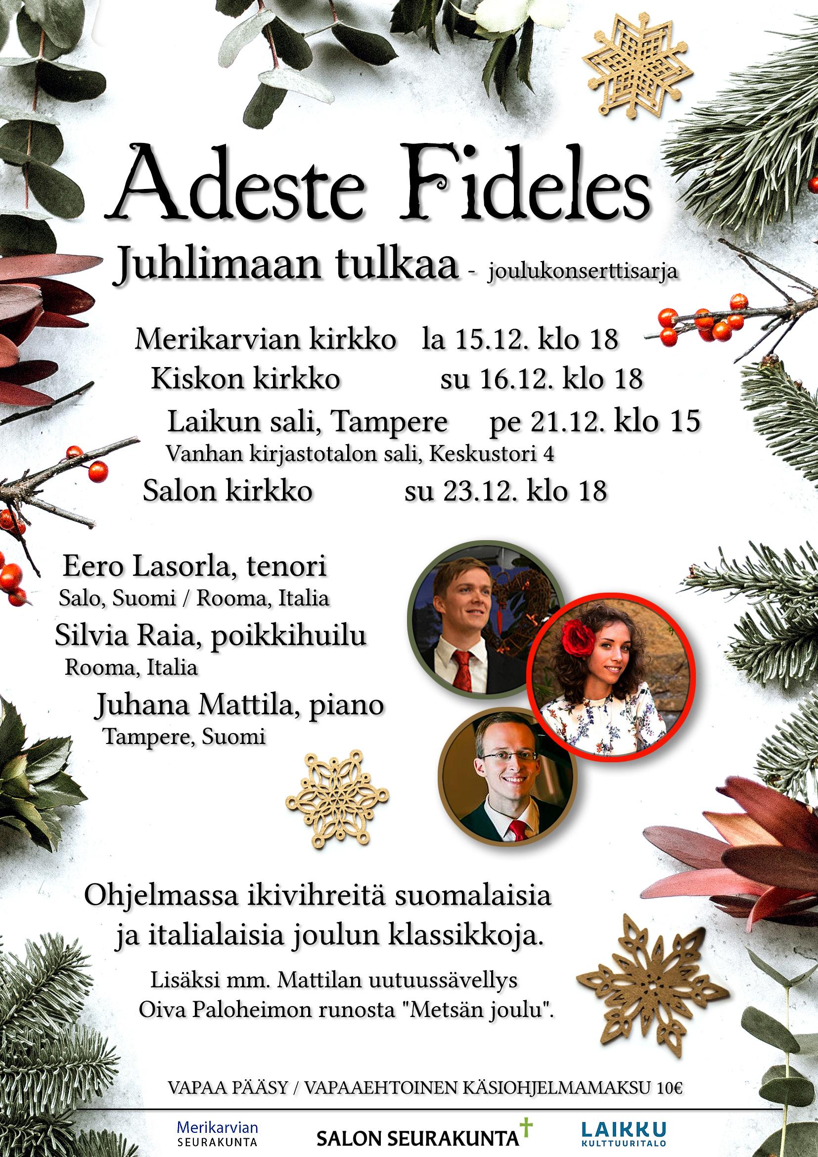 Adeste Fideles - Juhlimaan tulkaa