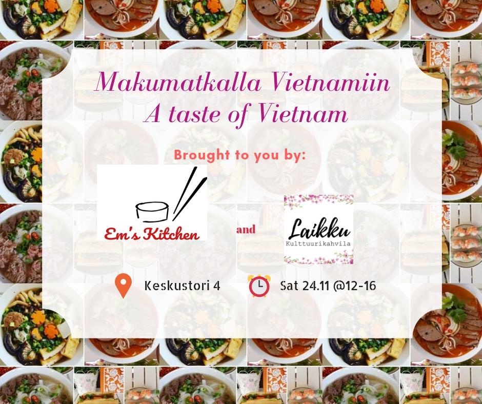 Makumatkalla Vietnamiin - A taste of Vietnam