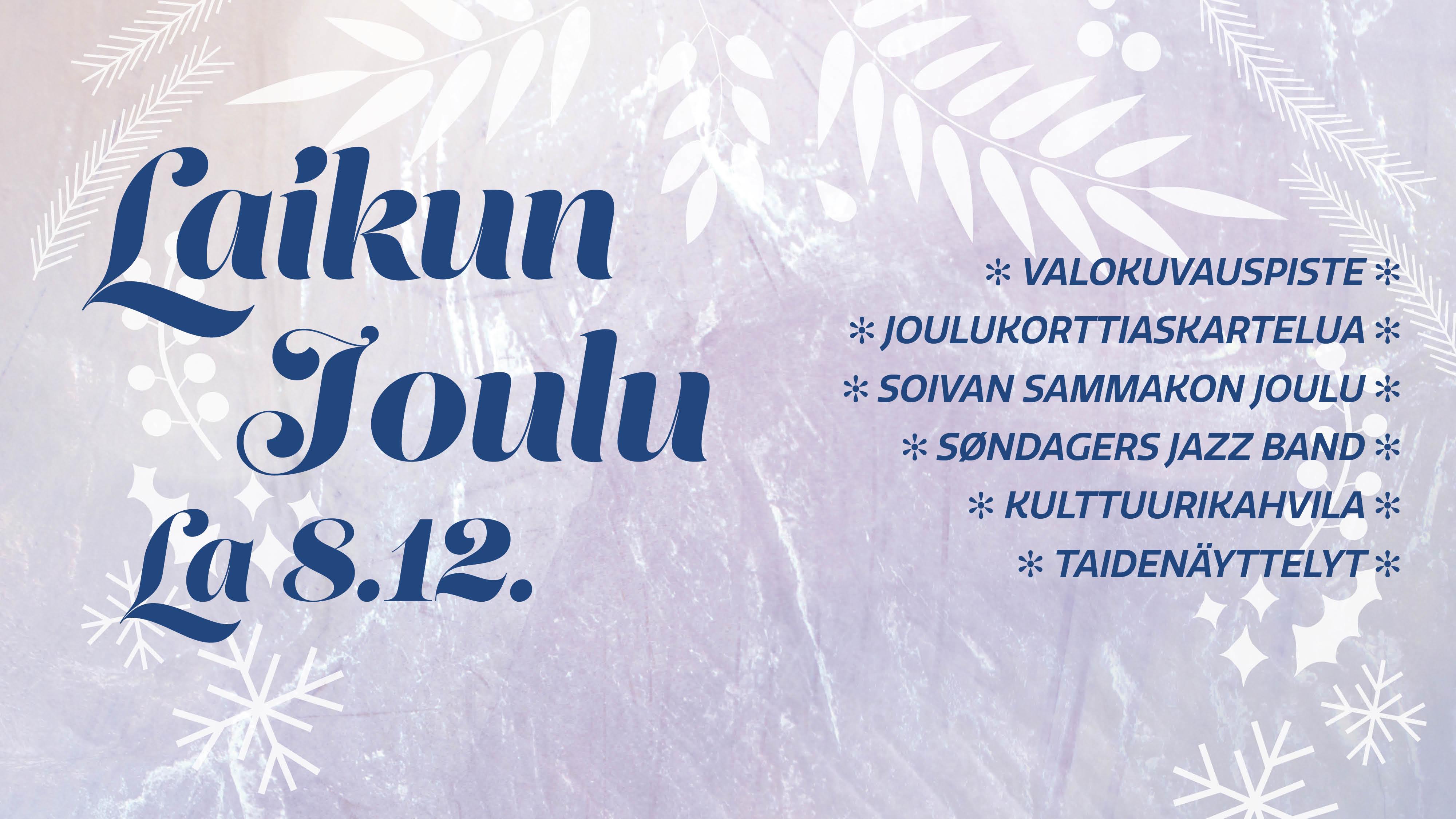 Joulutunnelmaa Laikussa la 8.12.!