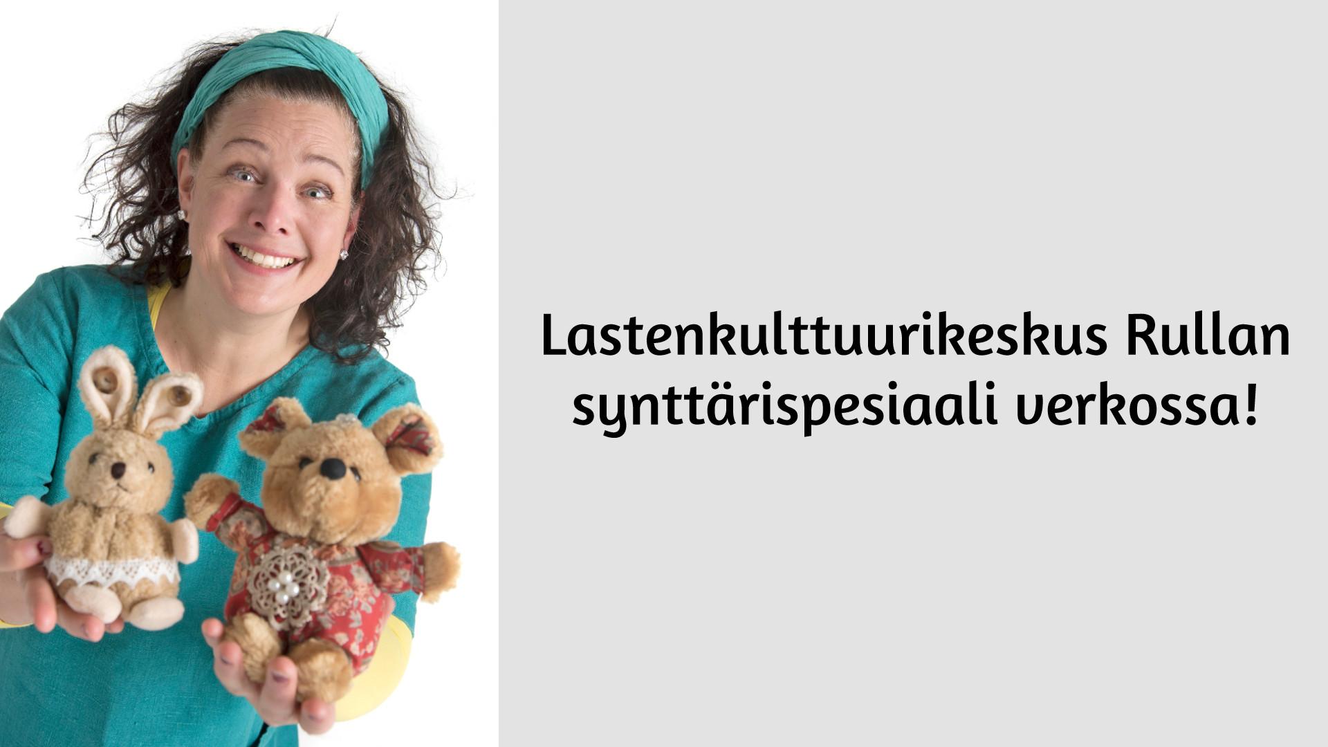 Lastenkulttuurikeskus Rullan synttärispesiaali verkossa