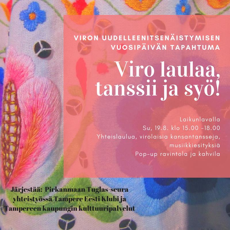 Viro laulaa, tanssii ja syö! Viron uudelleenitsenäistymisen vuosipäivän tapahtuma