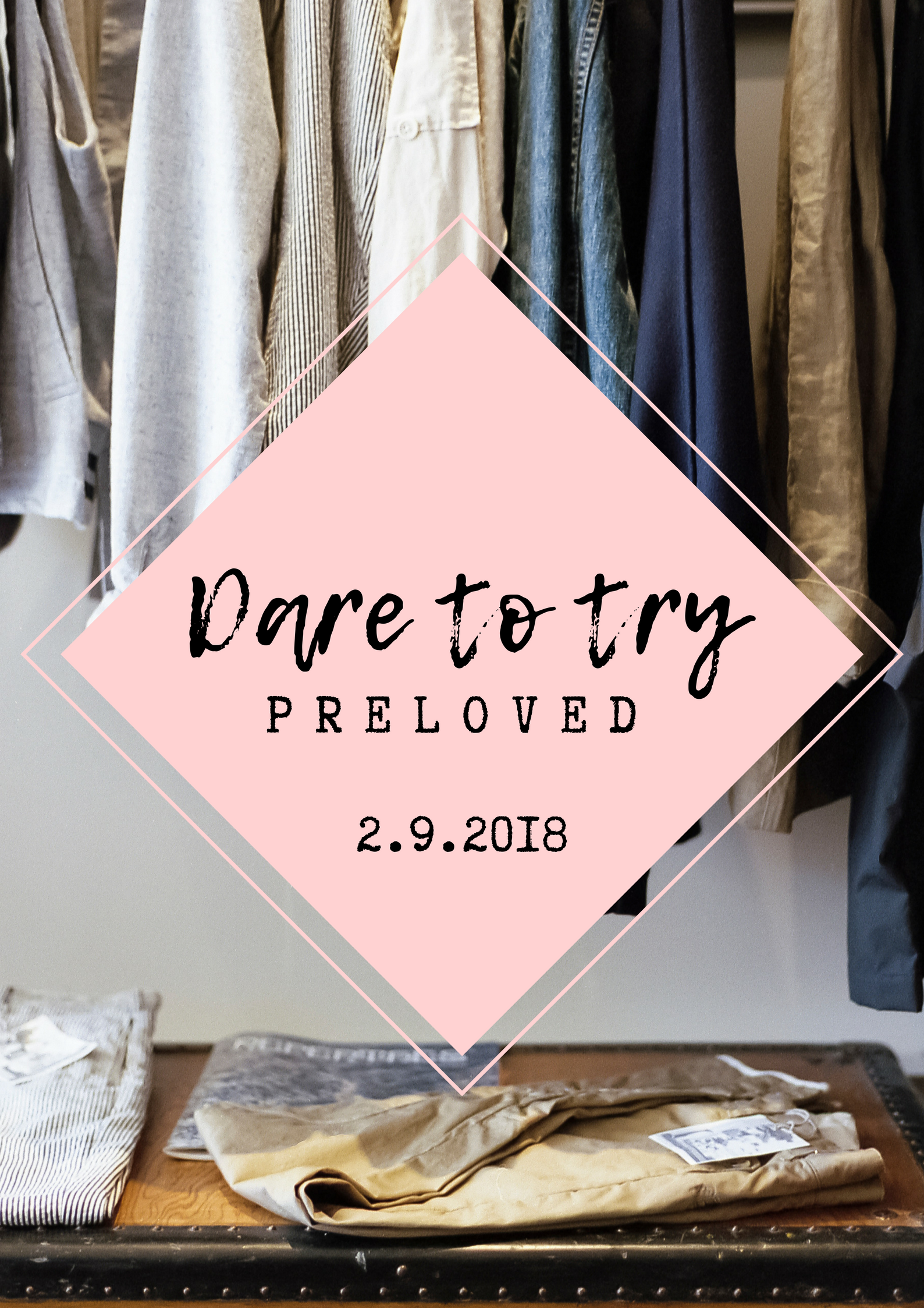 Dare to try preloved - second hand tapahtuma