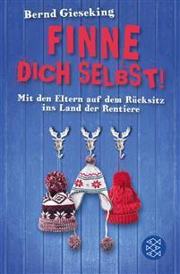 TAPAHTUMA PERUTTU: Finne dich selbst! - saksalaisen kabaretisti Bernd Gieskingin humoristinen Suomi matkakertomus