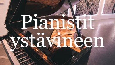 Pianistit ystävineen