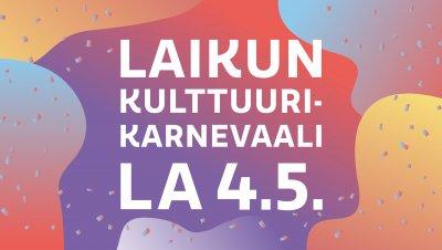 Laikun kulttuurikarnevaali ja 1v. syntymäpäivä!