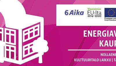 Nollaenergiakorttelit - 6Aika Energiaviisaat kaupungit -hankkeen markkinakartoitustilaisuus