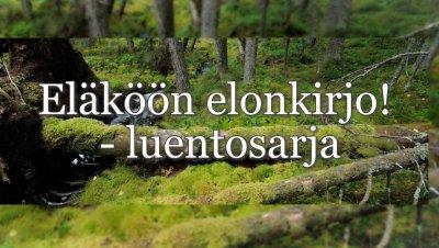 Eläköön elonkirjo! -luentosarja: Kalojen aistit ja ajattelu (Prof. Heikki Hirvonen, Helsingin yliopisto)