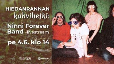 Hiedanrannan kahvihetki: Ninni Forever Band