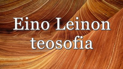 Olcott-loosin luento: Eino Leinon teosofia - Tapio Rätt-Seule