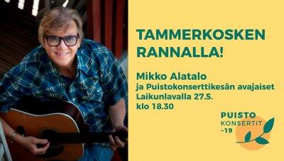 Mikko Alatalo - Tammerkosken rannalla!