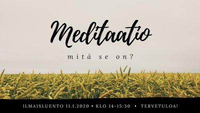 Ilmaisluento - Meditaatio: mitä se on?