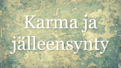 TAPAHTUMA PERUTTU: Tampereen Ruusu-Ristin luento: Hannu Vienonen - Karma ja jälleensynty