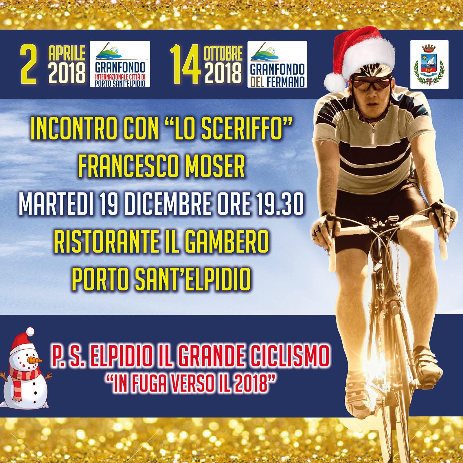 Locandina, Porto Sant'Elpidio, in fuga verso il 2018, incontro con Francesco Moser e tanto altro