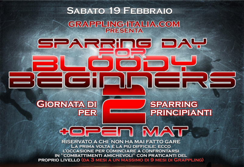 Sparring day for Bloody Beginner 2 </br> + Open Mat 3