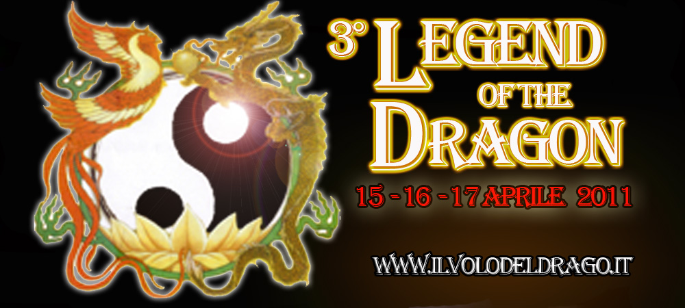 Seminario in Toscana - LEGEND OF THE DRAGON  1