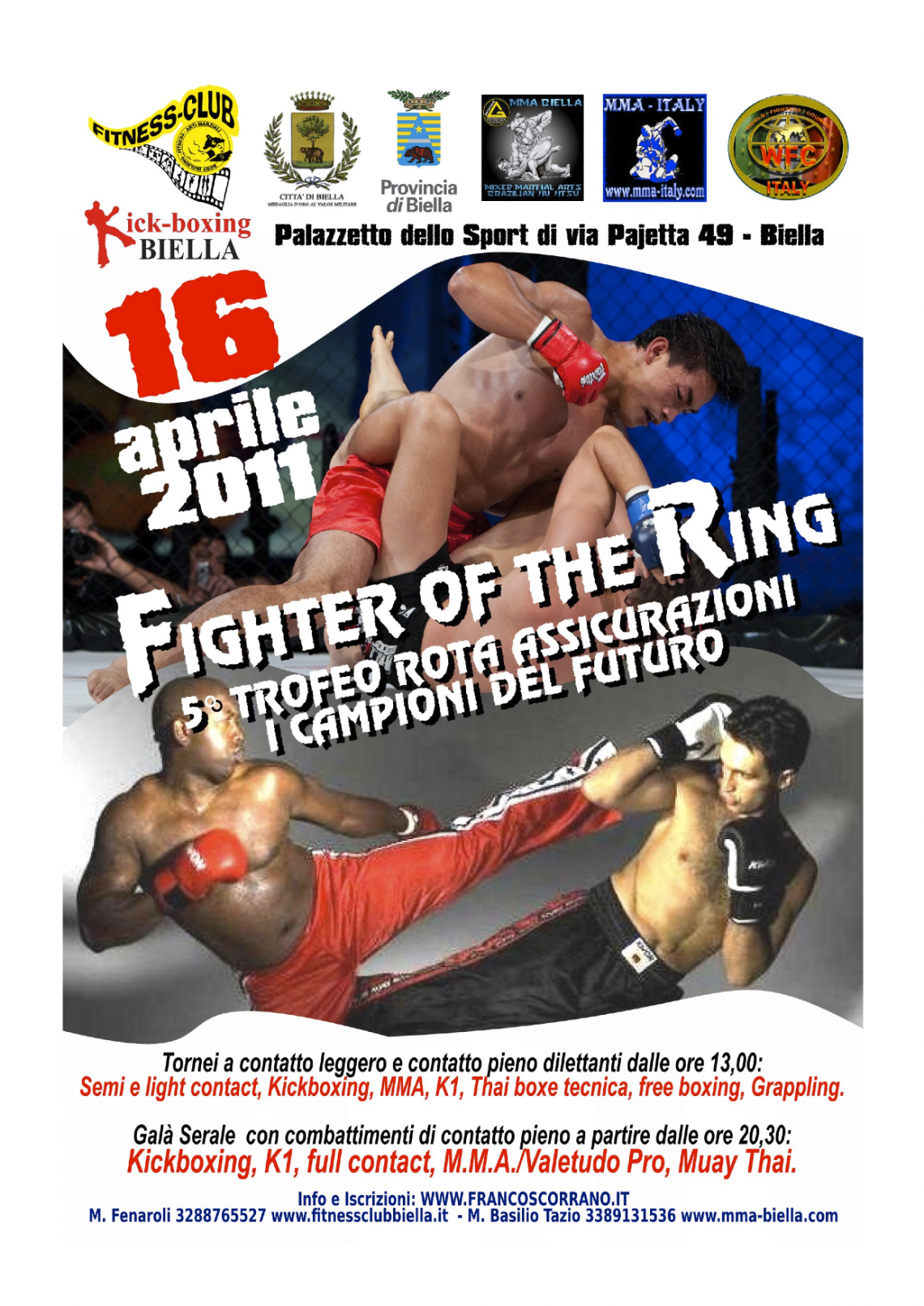 Fighter of the Ring - 16 Aprile Biella 1