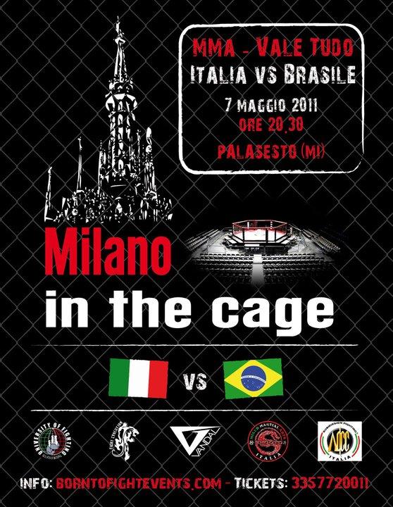 Milano in the Cage: risultati 1