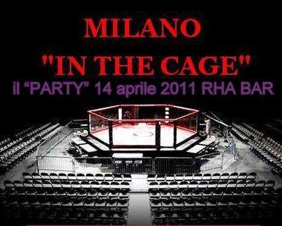Milano in the cage - 7 Maggio 1