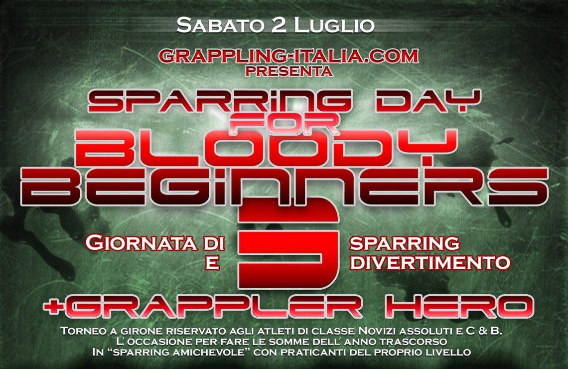 2 luglio a Milano: <Br/> Bloody Beginner 3 + Grappler Hero 1
