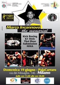 "The memorial "" MARCO INCANNOVA "" MMA, kick, Grappling 3"