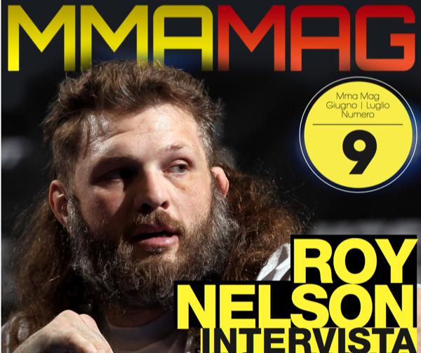 Roy Nelson è il nostro eroe ! Intervista esclusiva su MMA Mag 09 1