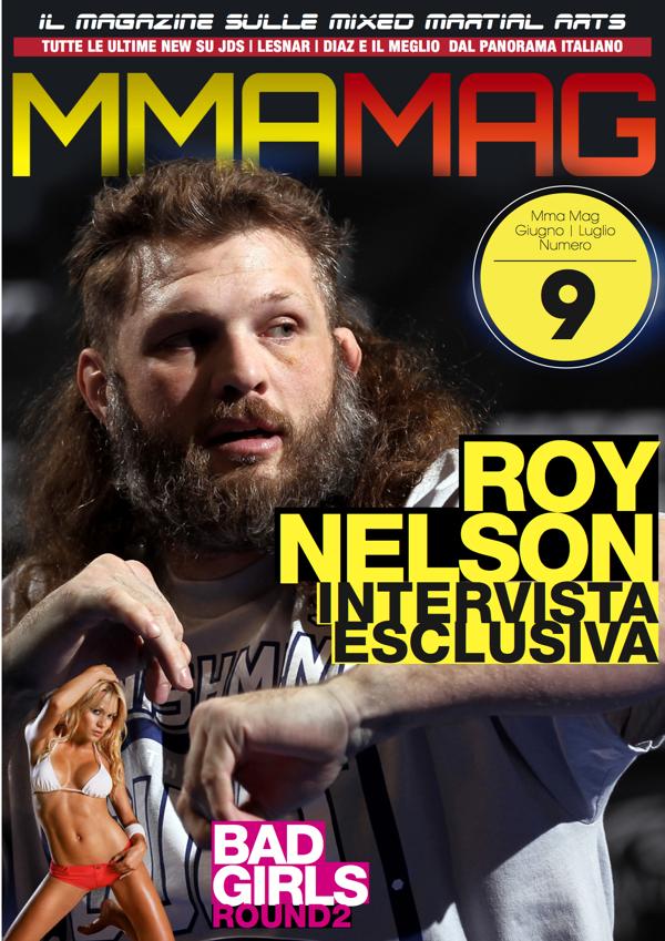 Roy Nelson è il nostro eroe ! Intervista esclusiva su MMA Mag 09 2