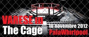 MMA: Varese in the Cage - 10 novembre 2