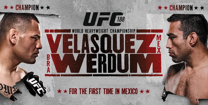 UFC 188 Velasquez vs. Werdum