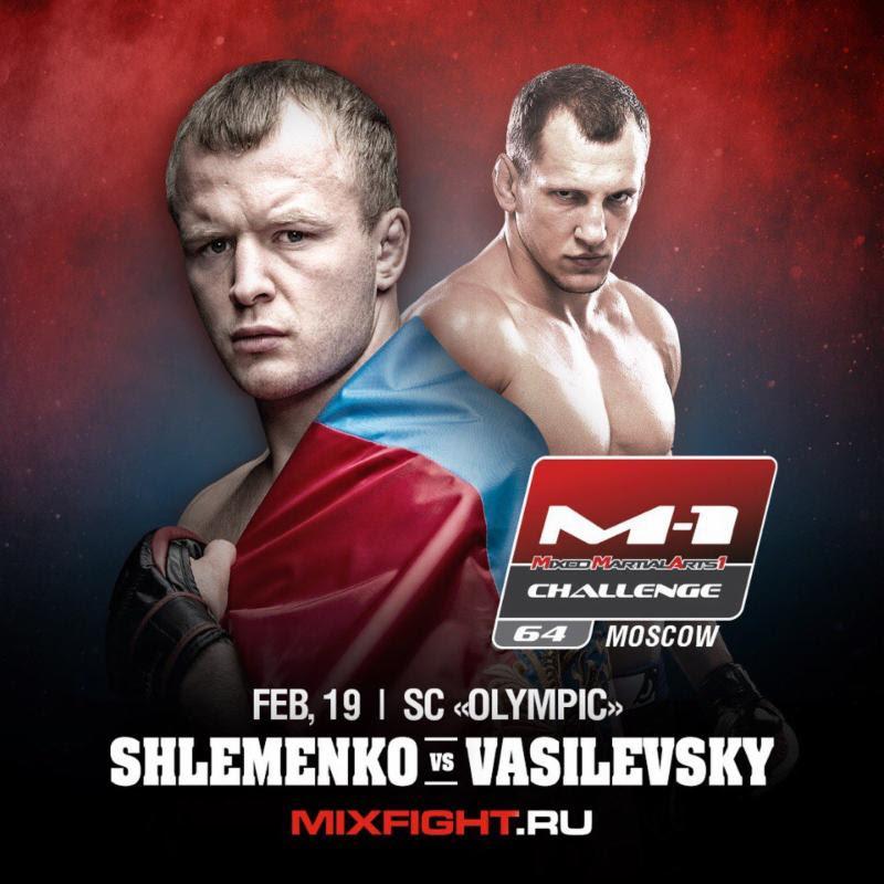 M-1 Challenge 64: Alexander Shlemenko vs Vyacheslav Vasilevsky 1