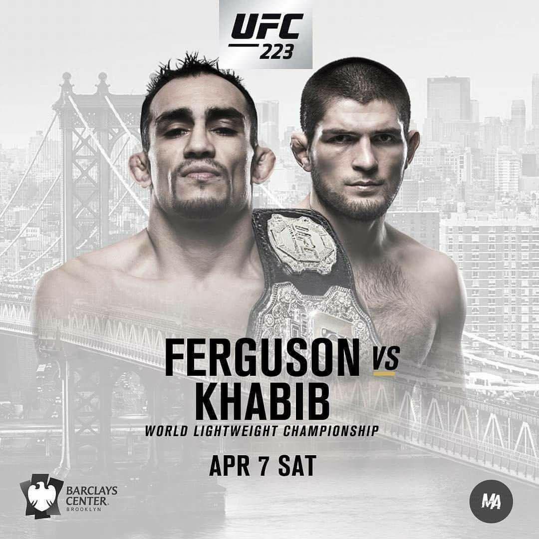 UFC 223: Ferguson vs Khabib 1