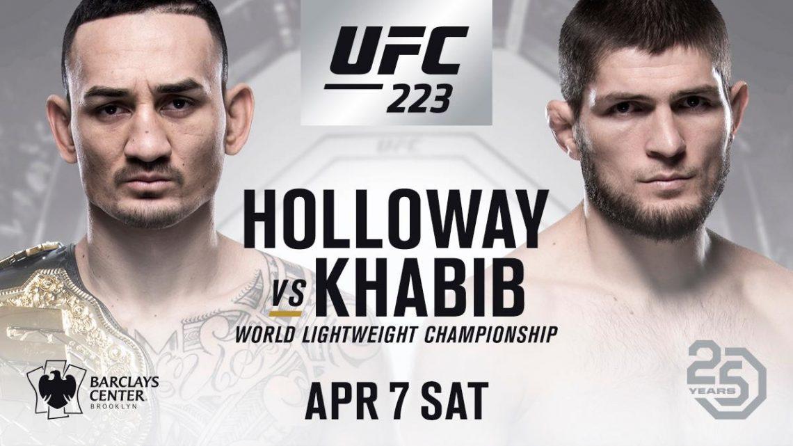 UFC 223 - NURMAGOMEDOV VS HOLLOWAY 1
